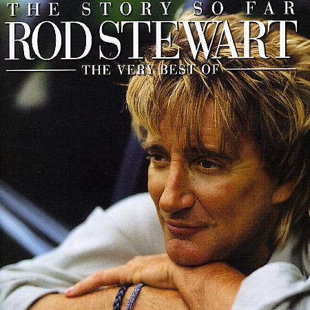 Story So Far: Very Best Of by Rod Stewart