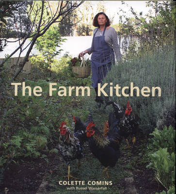 The Farm Kitchen by Colette Comins