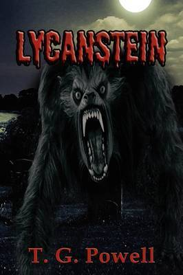 Lycanstein by T. G. Powell