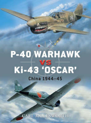 P-40 Warhawk vs Ki-43 Oscar by Carl Molesworth
