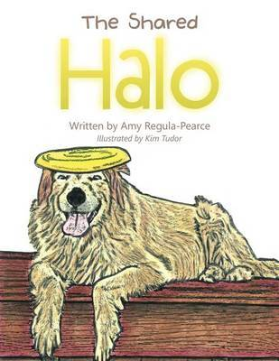 The Shared Halo by Amy Regula-Pearce