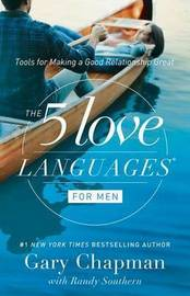 Five Love Languages for Men by Gary Chapman