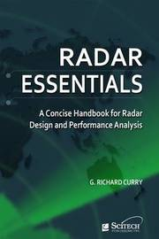 Radar Essentials by G.Richard Curry