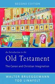 An Introduction to the Old Testament, Second Edition by Walter Brueggemann