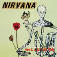 Incesticide by Nirvana