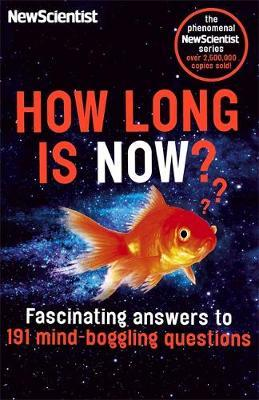 """How Long is Now? by """"New Scientist"""""""