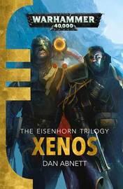 Xenos by Dan Abnett