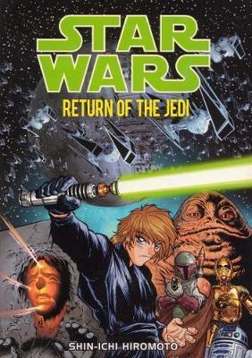 Star Wars: Return of the Jedi Manga by Shin-Ichi Hiromoto