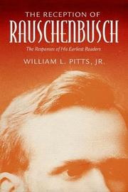 The Reception of Rauschenbusch by William L. Pitts Jr