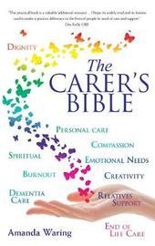 The Carer's Bible by Amanda Waring