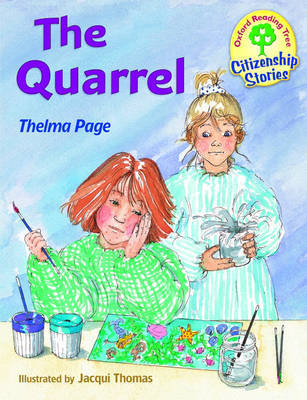 Oxford Reading Tree: Stages 9-10: Citizenship Stories:Book 3: the Quarrel by Thelma Page image