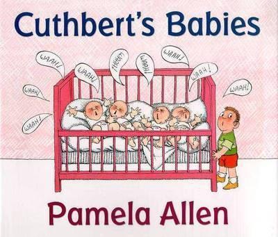 Cuthbert's Babies by Pamela Allen