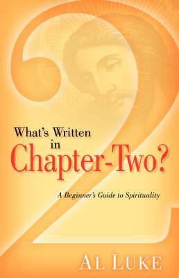 What's Written in Chapter-Two? by Al Luke