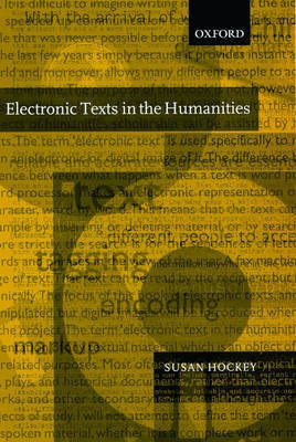 Electronic Texts in the Humanities by Susan Hockey