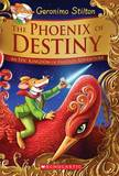 The Phoenix of Destiny (Geronimo Stilton and the Kingdom of Fantasy: Special Edition) by Geronimo Stilton