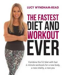 The Fastest Workout and Diet Ever by Lucy Wyndham Read
