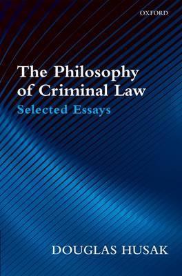 The Philosophy of Criminal Law by Douglas Husak image