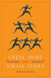 Greek Sport and Social Status by Mark Golden image