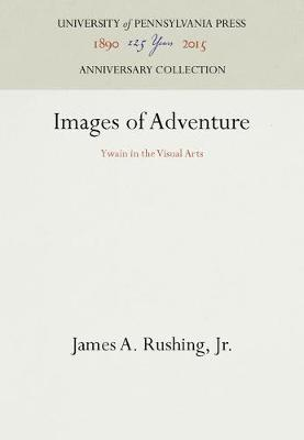 Images of Adventure by James A. Rushing, Jr.