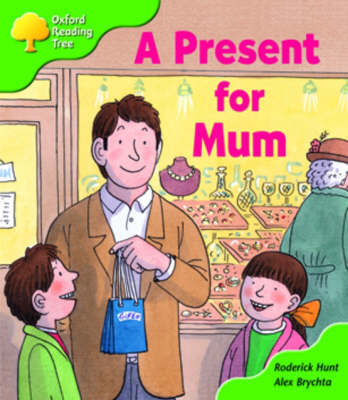 Oxford Reading Tree: Stage 2: First Phonics: a Present for Mum by Roderick Hunt image