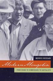 Modern Mongolia by Morris Rossabi image