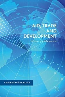 Aid, Trade and Development by Constantine Michalopoulos image