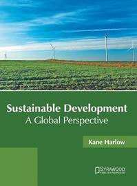 Sustainable Development: A Global Perspective