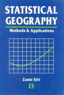 Statistical Geography by Zamir Alvi