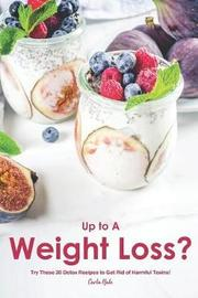 Up to a Weight Loss? by Carla Hale