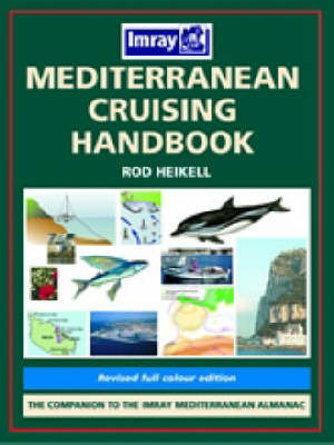 Mediterranean Cruising Handbook by Rod Heikell image
