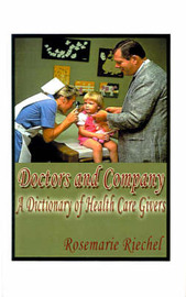 Doctors and Company by Rosemarie Riechel