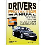 Driver's Protection Manual by Harry Jones