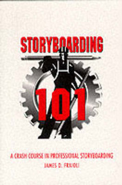 Storyboarding 101: A Crash Course in Professional Storyboarding by James O Fraioli image