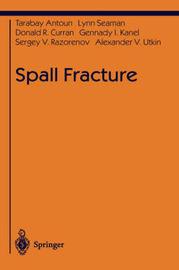 Spall Fracture by Tarabay Antoun