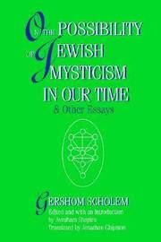 On the Possibility of Jewish Mysticism in Our Time by Gershom S. Scholem