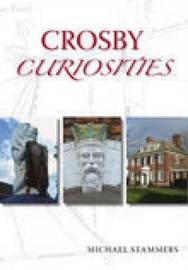 Crosby Curiosities by Mike Stammers image