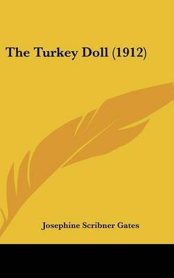 The Turkey Doll (1912) by Josephine Scribner Gates image