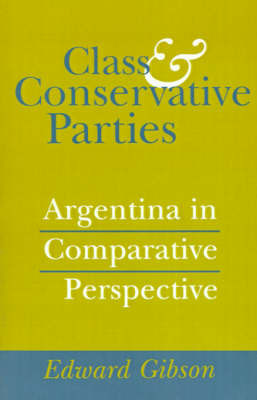 Class and Conservative Parties by Edward L. Gibson