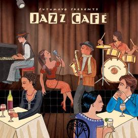 Jazz Cafe by Putumayo Presents