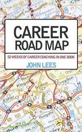 Career Road Map by John Lees