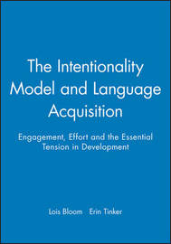 The Intentionality Model and Language Acquisition by Lois Bloom