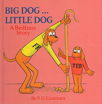 Big Dog... Little Dog by P.D. Eastman image