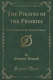 The Pirates of the Prairies by Gustave Aimard image