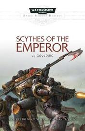 Scythes of the Emperor by L. J. Goulding
