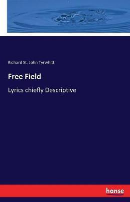 Free Field by Richard St.John Tyrwhitt image