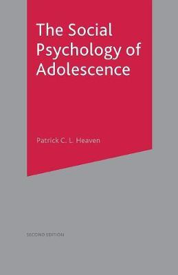 The Social Psychology of Adolescence by Patrick Heaven image