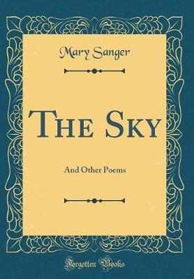 The Sky by Sanger