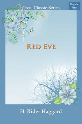 Red Eve by H.Rider Haggard image