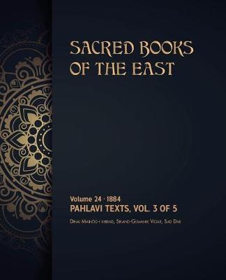 Pahlavi Texts by Max Muller