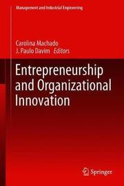 Entrepreneurship and Organizational Innovation